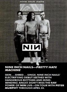 Great Bands, Cool Bands, Pretty Hate Machine, Trent Reznor, Nine Inch Nails, Trip Hop, Bad Person, Soundtrack To My Life, Band Posters
