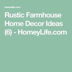 Rustic Farmhouse Home Decor Ideas (6) - HomeyLife.com