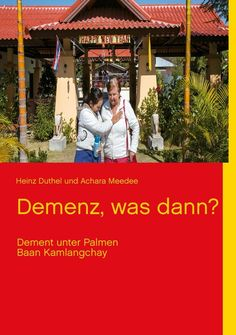Heinz Duthel / Demenz, was dann? / 9783732279340