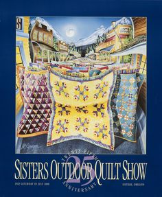 """2000 """"25th Anniversary""""  Sisters Outdoor Quilt Show poster by Dennis McGregor"""