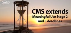 Under the new timeline, Stage 2 will now be extended until 2016 while Stage 3 will begin in 2017 for those providers who would complete two years in Stage 2. By making these changes, lawmakers will benefit in two ways. - Read more at: http://blog.curemd.com/cms-extends-meaningful-use-stage-2-and-3-deadlines/  #CentersforMedicareandMedicaidServices   #EHRs   #PatientEngagement