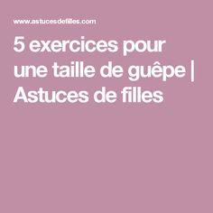 5 exercices pour une taille de guêpe   Astuces de filles