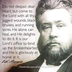 Charles Spurgeon always eloquent in teaching us of our loving God. Bible Verses Quotes, Faith Quotes, Life Quotes, Scriptures, Christian Life, Christian Quotes, Christian Messages, Christian Living, Shining Tears