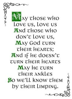 Top 22 Irish Blessing Quotes - Ours Quotes Irish Prayer, Irish Blessing, Great Quotes, Me Quotes, Inspirational Quotes, Irish Curse, Irish Toasts, Irish Proverbs, Irish Eyes Are Smiling