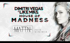 MATTN - House Of Madness Ibiza 2015 - MiniMix