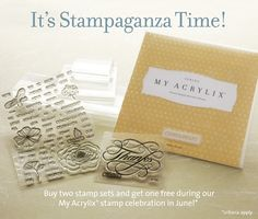 It's Stampaganza Time! B2G1 FREE!!!   For every two My Acrylix® stamp sets* (sizes A, B, C, D,or E) you purchase at full retail price, you'll receive a third stamp set of your choice FREE * (of equal or lesser value)—a savings of up to 29.95 per set! Place your order here: http://dianamejia.ctmh.com/  #CTMH