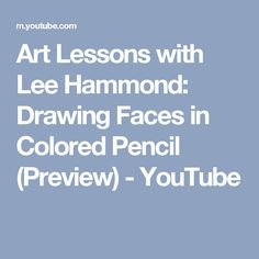 Bestseller books online lifelike drawing in colored pencil with lee art lessons with lee hammond drawing faces in colored pencil preview youtube fandeluxe Image collections