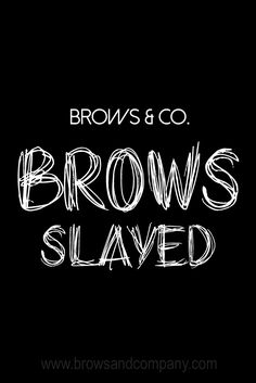 Eyebrow Microblading, Permanent Make-Up and Waxing studio located in downtown Silver Spring, MD and Hanover, MD near Arundel Mills Mall. Eyebrow Quotes, Lash Quotes, Makeup Quotes, Beauty Quotes, Microblading Eyebrows, Waxing Memes, Competition Makeup, Instagram Brows, Beauty Lash