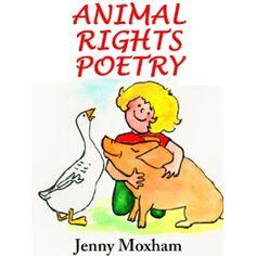 Animal Rights Poetry: 25 Inspirational Animal Poems (Kindle Edition) http://www.amazon.com/dp/B006YSU6J2/?tag=wwwmoynulinfo-20 B006YSU6J2