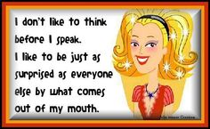 Yep, that about sums me up!-unfortunately me too! Ha