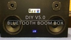 DIY V5.0 Boombox, Bluetooth speaker