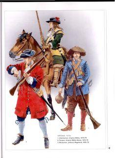 British; Virginia 1.Virginian Militia, Infantryman. 1675-762. Virginia Militia Horse, Trooper 1675-76 & 3.Jeffrey's Regiment, Musketeer 1676-78