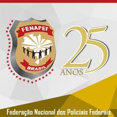 FENAPEF - Fenapef completa 25 anos
