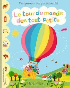 Le tour du monde des tout-petits - Albums Gallimard Jeunesse - Livres pour enfants - Gallimard Jeunesse