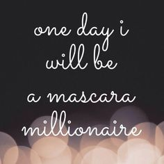 One day I will be a mascara millionaire! #glamlashed #beauty https://www.youniqueproducts.com/SamINevill