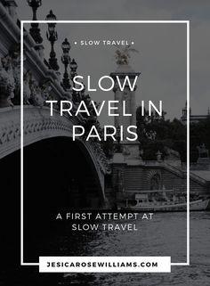 Slow travel in Paris