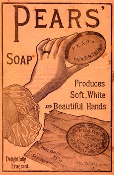 1889 Ad Pears Soap Fragrant Health Beauty Victorian They still make soaps to this day.