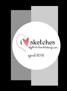 I love sketches ~ April 2012