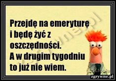 Memes, Have Fun, Poetry, Humor, Funny, Quotes, Jokes, Madeleine, Polish Sayings