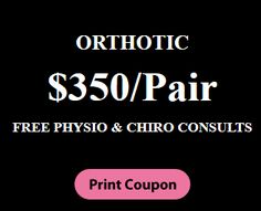 Physio & Rehab Clinic Special Packages , Orthotic $350/pair ,  Free #physio & #chiroconsults Beauty Spa, Print Coupons, Clinic, Events, News, Fitness, Free