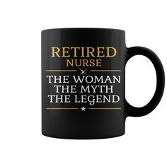 Retired Nurse - The Woman The Myth The Legend Mug  coffee mug, papa mug, cool mugs, funny coffee mugs, coffee mug funny, mug gift, #mugs #ideas #gift #mugcoffee #coolmug