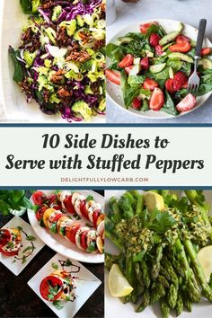 Here are 10 great side dishes to pull out when you're wondering what to serve with stuffed peppers. Add an appetizer to your peppers for a satisfying meal | what to serve with stuffed peppers | Side Dishes | Low Carb Side Dishes | #recipe #sidedish #lowcarb Vegetarian Side Dishes, Low Carb Side Dishes, Side Dish Recipes, Summertime Salads, Summer Salads, Healthy Breakfast Recipes, Healthy Recipes, Easy Recipes, Keto Recipes