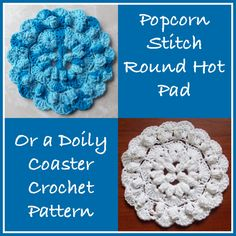 Here is a free crochet pattern for a popcorn stitch round hot pad. The crocheted hot pad is somewhat open in the center, but it has a lot of padding due to the popcorn stitches.