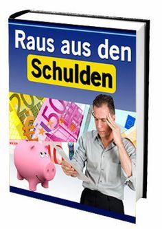 Raus aus den Schulden - Keine Chance der Schuldenfalle + 1 Ebook gratis