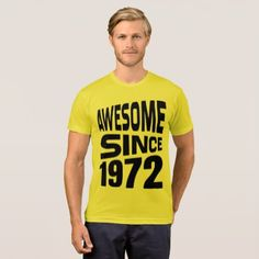 Awesome Since 1972 T-Shirt - diy individual customized design unique ideas
