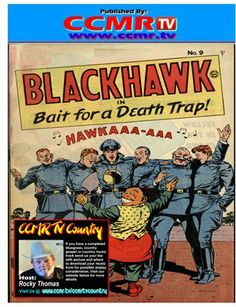 Blackhawk in Bait for a Death Trap: Time and again the Blackhawks have laid traps, tricking their enemies within the reach of flaming guns and thundering bombs! But it was a new experience for the Blackhawks when a lone man calmly used THEM as bait for his own kind of death trap! — a trap which a loosed a herd of blood-mad tuskers to shake the savage earth and spatter the teakwood jungle with crimson!