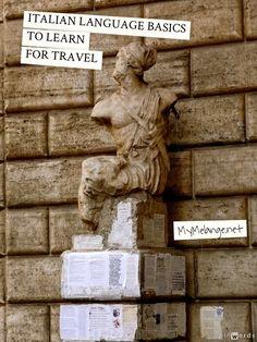 Master these Basic Italian Words before your Italy trip http://mymelange.net/mymelange/2011/05/travel-tip-tuesday-italian-language-basics-to-learn-for-travel.html