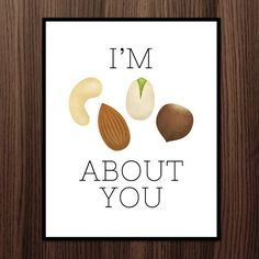 I'm Nuts About You Digital 8x10 Printable Poster by ALittleLeafy