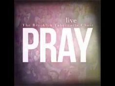 Pray Brooklyn Tabernacle Choir 2015 - YouTube 33