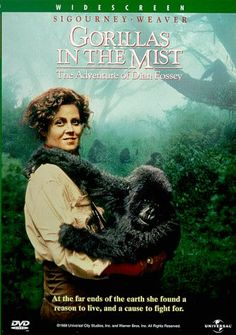 GORILLAS IN THE MIST: Directed by Michael Apted.  With Sigourney Weaver, Bryan Brown, Julie Harris, John Omirah Miluwi. The story of Dian Fossey, a scientist who came to Africa to study the vanishing mountain gorillas, and later fought to protect them.