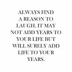 A reason to laugh | Quote