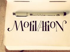 Sean McCabe's hand-lettered typography. Motivation is motivating.
