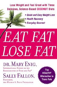 Eat Fat Lose Fat - ever heard of the French paradox...high fat diets yet much skinnier people.