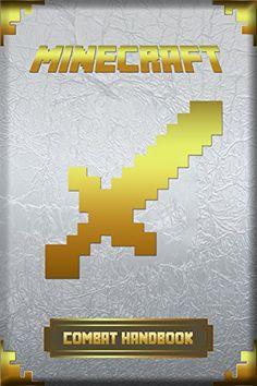 Amazon.com: Combat Handbook for Minecraft: Ultimate Collector's Edition (Minecraft Combat Handbok) eBook: Steve De Blanc: Kindle Store
