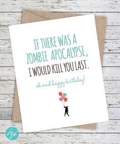 Boyfriend Card Funny Birthday Card, Quirky Snarky Greeting Card Just for fun, Zombie Apocalypse Birthday Card by FlairandPaper on Etsy