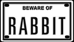 "Beware of Rabbit 2 1/4 X 4"" Embossed Aluminum Sign"" by Blue Sabre Inc.. $3.50. Made In U.S.A.. Outdoor or Indoor Use. Aluminum (Not plastic). Very Durable. This is a 2 1/4 X 4"" aluminum embossed sign. Great gift for any rabbit lover."""
