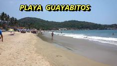 Playa Guayabitos Nayarit México
