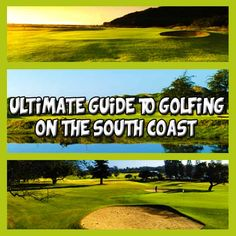 the ultimate guide to golfing on the South Coast Golf Events, Top Course, Golf Estate, Kwazulu Natal, Holiday Accommodation, Local Attractions, Adventure Activities, Seaside Towns, Windy Day