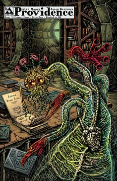 """Providence #11, Century Variant 04 – Great Race; art by Raulo Caceres The Great Race of Yith – and Nathaniel Wingate Peaslee – featured in Lovecraft's """"The Shadow Out of Time"""