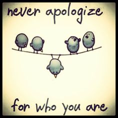 #Never #Apologize #quote