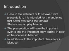 Outline of macbeth act 1 to act 3 Macbeth Summary, Character Outline, Story Outline, Three Witches, Lady Macbeth, Important Quotes, Fails, Acting, Presentation