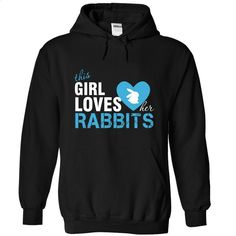 This girl loves her rabbits T Shirt, Hoodie, Sweatshirts - hoodie outfit #teeshirt #fashion