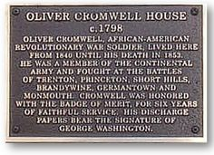"""Oliver Cromwell (1752-1853) was a black American Revolutionary war hero. He was one of """"the men who purchased with their blood the liberty we now enjoy"""" and was """"respected by our citizens."""" Cromwell was no ordinary soldier of the American Revolution. This military hero's discharge was signed by General George Washington """"stating that he was entitled to wear the badges of honor by reason of his honorable services."""""""