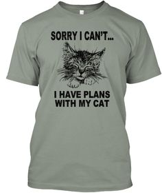 Sorry I Can't I Have Plans With My Cat Grey áo T-Shirt Front
