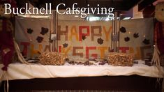 "Bucknell University ""Cafsgiving"" - YouTube"