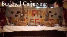 "Bucknell University ""Cafsgiving"" - YouTube"